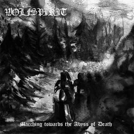 WOLFSPIRIT - Marching Towards the Abyss of Death