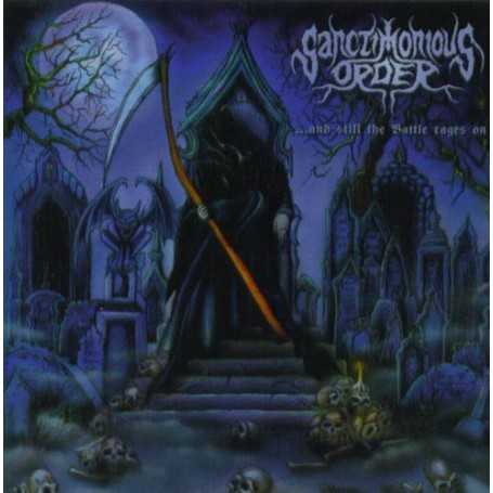Sanctimonious Order - ...And Still The Battle Rages On