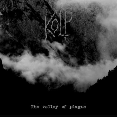 KOLP - The Valley Of Plague . CD