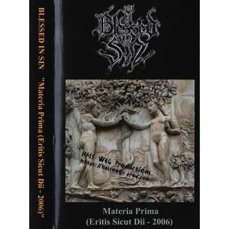 BLESSED IN SIN - Materia Prima (Eritis Sicut Dii - 2006)