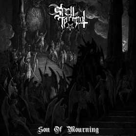 SPELL OF TORMENT - Son of Mourning