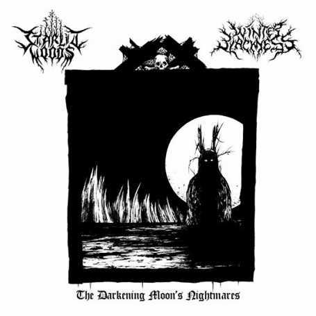 WINTER BLACKNESS / STARLIT WOODS - The Darkening Moon's Nightmares