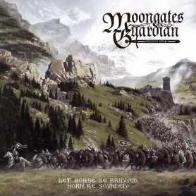 MOONGATES GUARDIAN - Let Horse Be Bridled, Horn Be Sounded