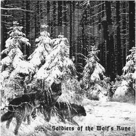 AHNENERBE / WOLFENBURG / OLD FIRE / DEMIURG / LECHIA - Soldiers of the Wolf's Rune