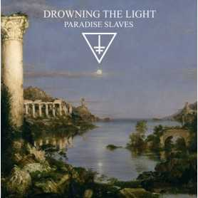 DROWNING THE LIGHT - Paradise Slaves
