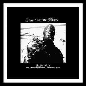 CLANDESTINE BLAZE - Archive vol. 2