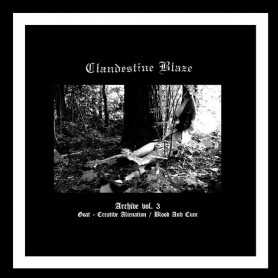 CLANDESTINE BLAZE - Archive vol. 3