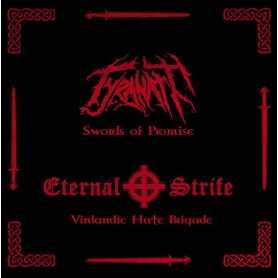 TYRANATH / ETERNAL STRIFE - Swords Of Promise / Vinlandic Hate Brigade