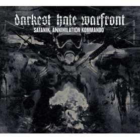 DARKEST HATE WARFRONT - Satanik Annihilation Kommando