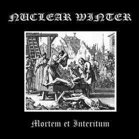 NUCLEAR WINTER - Mortem et Interitum