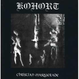 KOHORT - Christian Masquerade . CD