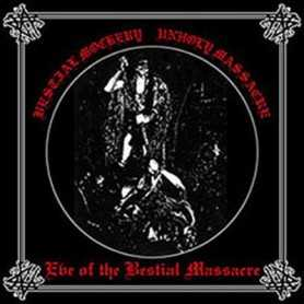 Bestial Mockery / Unholy Massacre - Eve Of The Bestial Massacre