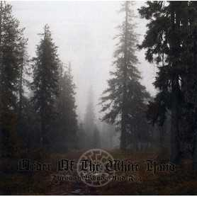 ORDER OF THE WHITE HAND - Through Woods and Fog
