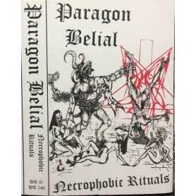 PARAGON BELIAL - Necrophobic Rituals