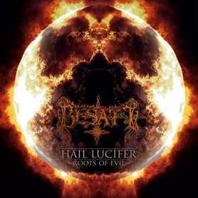 BESATT - Hail Lucifer / Roots Of Evil