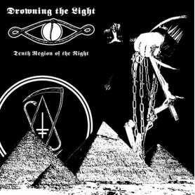 DROWNING THE LIGHT - Tenth Region of the Night