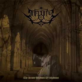 INFINITY - The Arcane Wisdom Of Shadows . LP