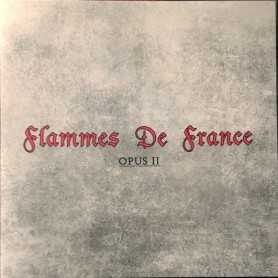 FLAMMES DE FRANCE - Opus II