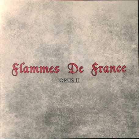 FLAMMES DE FRANCE - Opus II