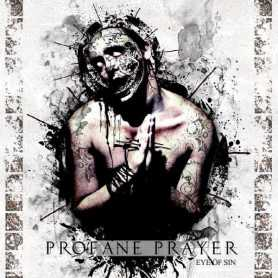 PROFANE PRAYER - Eye of Sin . CD