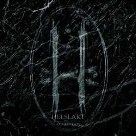 HELSLAKT - Corruption . CD