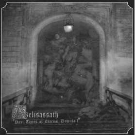 AZELISASSATH - Past Times of Eternal Downfall