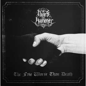 THOR'S HAMMER - The Fate Worse than Death