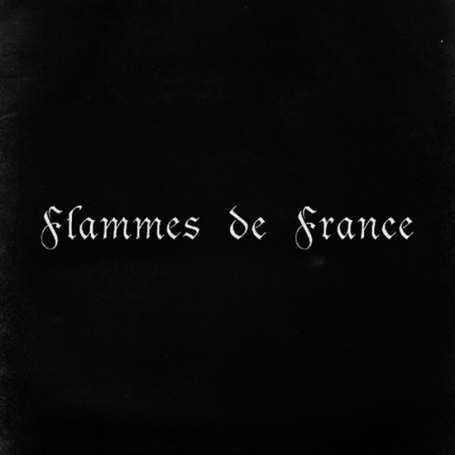 FLAMMES DE France - Opus I