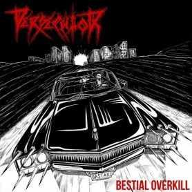 PERSECUTOR - Bestial Overkill . CD