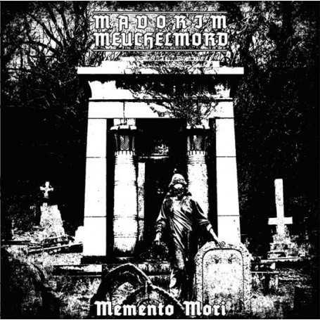 MAVORIM / MEUCHELMORD - Memento Mori
