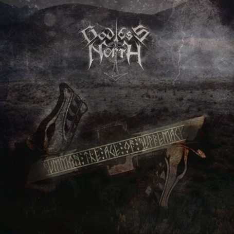 GODLESS NORTH - Summon the Age of Supremacy