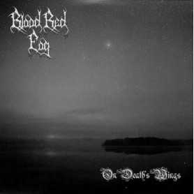 BLOOD RED FOG - On Death's Wings