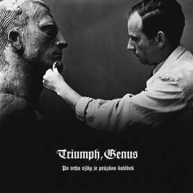 TRIUMPH, GENUS - Po vrhu vždy je prázdno kolébek