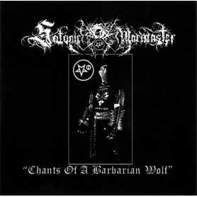 SATANIC WARMASTER - Chants of a Barbarian Wolf