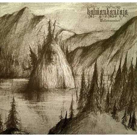 KALMANKANTAJA - Waldeinsamkeit