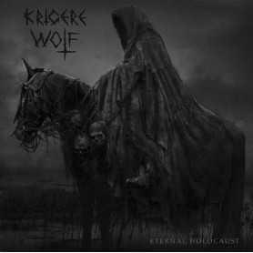 KRIGERE WOLF - Eternal Holocaust