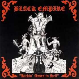BLACK EMPIRE - Kicki'n Asses In Hell . CD