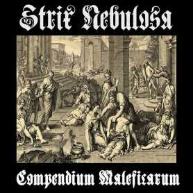 STRIX NEBULOSA - Compendium Maleficarum