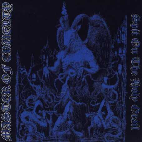 MASTER OF CRUELTY - Spit on the Holy Grail . CD