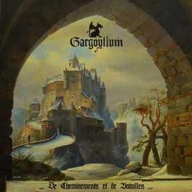 GARGOYLIUM - De Cheminements et de Batailles