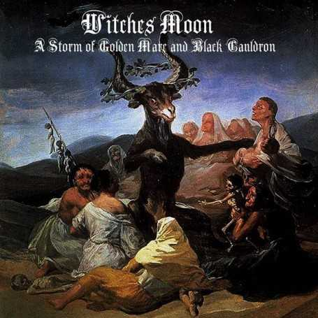 WITCHES MOON - A Storm of Golden Mare and Black Cauldron . CD