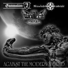 WADERA / SLOWIANSKIE ODRODZENIE / GAMMADION - Against Modern World . CD