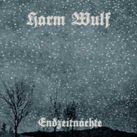 HARM WULF - Endzeitnachte