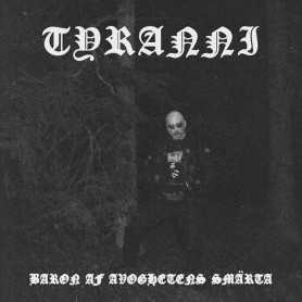 TYRANNI - Baron av Avoghetens Smärta cd