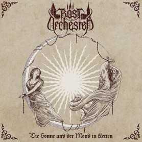 ROSTORCHESTER - Die Sonne und der Mond in Ketten . CD