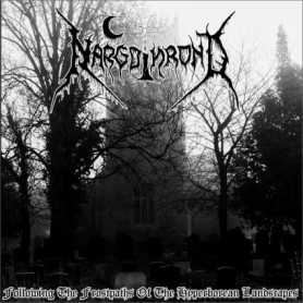 NARGOTHROND - Following The Frostpaths Of The Hyperborean Landscapes . CD