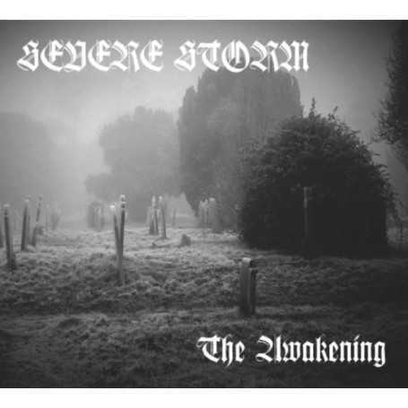 SEVERE STORM - The Awakening