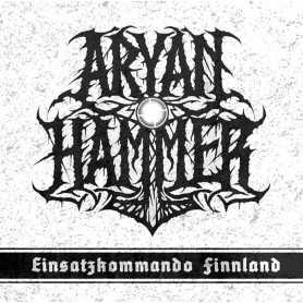 ARYAN HAMMER - Einsatzkommando Finnland