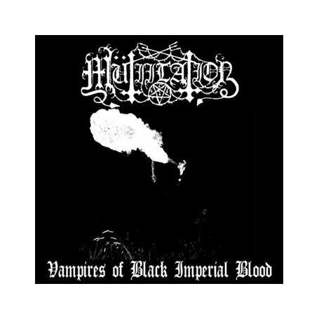 MUTIILATION - Vampires of Black Imperial Blood . CD