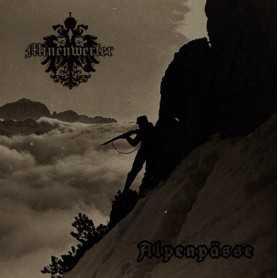 MINENWERFER - Alpenpässe cd